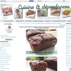 Cake chocolat et tofu soyeux (recette sans oeufs, sans lait, sans beurre)