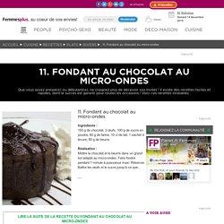 11. Fondant au chocolat au micro-ondes : Nos recettes inratables !