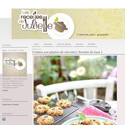 Cookies aux pépites de chocolat [ Recette de base ] - Les recettes de Juliette