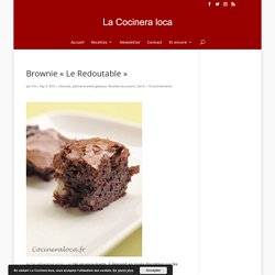 "Brownie au chocolat ""Le Redoutable"""