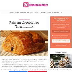 Pain au chocolat au Thermomix