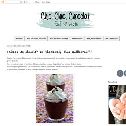 Crèmes au chocolat au Thermomix (les meilleures!!!)