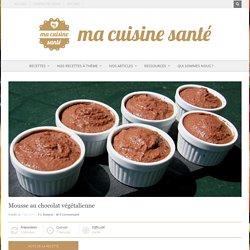 Mousse au chocolat végétalienne - Ma Cuisine Santé