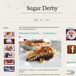 SugarBlog - Chocolate Chip Pie...... is amazing!