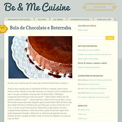 Bolo de Chocolate e Beterraba
