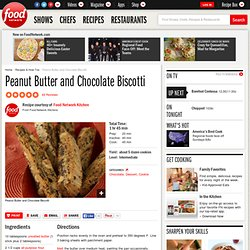 Peanut Butter and Chocolate Biscotti Recipe : Food Network Kitchens