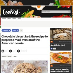 Chocolate biscuit tart: the recipe to prepare a maxi-version of the American cookie