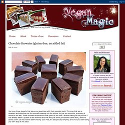 Chocolate Brownies (gluten-free, no added fat) « Vegan Recipes « Vegan Magic