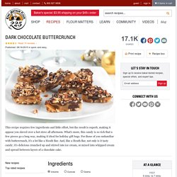Dark Chocolate Buttercrunch Recipe