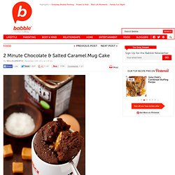 2 minute Chocolate and Salted Caramel Mug Cake