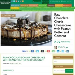 Raw Chocolate Chunk Cheesecake with Peanut Butter and Coconut