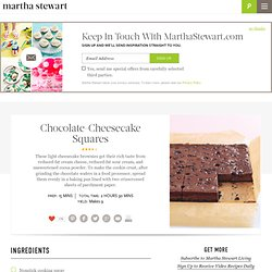 Chocolate-Cheesecake Squares - Martha Stewart Recipes - StumbleUpon