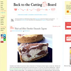 Black and White Chocolate Cheesecake Supreme Recipe