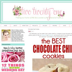 Chocolate Chip Cookies - Two Twenty One