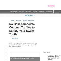 No-Bake Chocolate Coconut Truffles to Satisfy Your Sweet Tooth