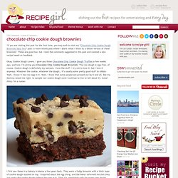 Chocolate Chip Cookie Dough Brownies | RecipeGirl.com