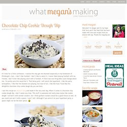 Chocolate Chip Cookie Dough Dip - What Megan's Making