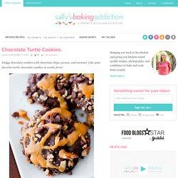 Chocolate Turtle Cookies. - Sallys Baking Addiction