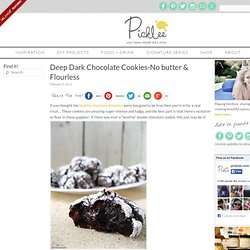 Deep Dark Chocolate Cookies-No butter & Flourless