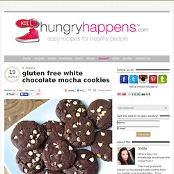 gluten free white chocolate mocha cookies - Hungry Happens!