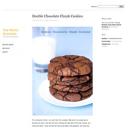 Double Chocolate Chunk Cookies - The White Ramekins