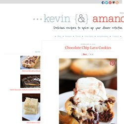 Chocolate Chip Lava Cookies | Kevin & Amanda's Recipes