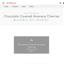 Chocolate Covered Amarena Cherries