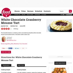 White Chocolate Cranberry Mousse Tart Recipes