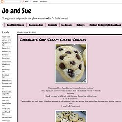 Jo and Sue: Chocolate Chip Cream Cheese Cookies