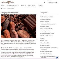 Raw Chocolate: The Delightful Medicinal Food, Superfood!