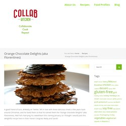 Orange Chocolate Delights (aka Florentines) – Collab Kitchen
