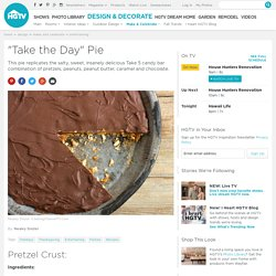 Chocolate meets pretzels and peanut butter in HGTV's indulgent Take 5 pie