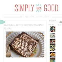 Dark Chocolate Crepe Cake Step # 2 Hazelnut Filling