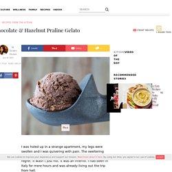 Summer Recipe: Chocolate & Hazelnut Praline Gelato