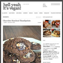 Chocolate Hazelnut Thumbprints - Hell Yeah It's Vegan!