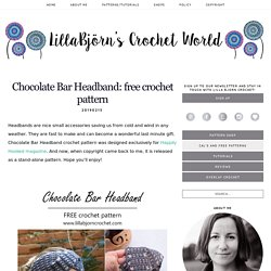 Chocolate Bar Headband: free crochet pattern