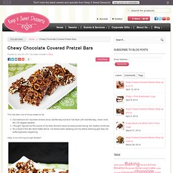 Chewy Chocolate Covered Pretzel Bars | Keep It Sweet