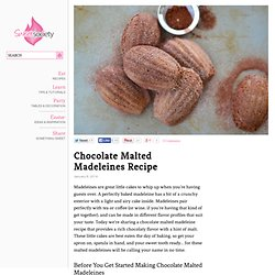 Chocolate Malted Madeleines Recipe By Sweet Society