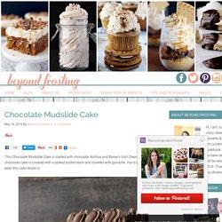 Chocolate Mudslide Cake - Beyond Frosting