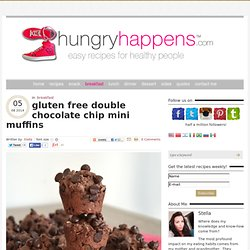 gluten free double chocolate chip mini muffins - Hungry Happens!