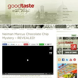 Neiman Marcus Chocolate Chip Mystery – REVEALED!Good Taste with Tanji | Good Taste with Tanji