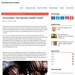 Chocolate-The Newest Health Food?
