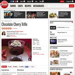 Chocolate Cherry Trifle Recipe : Nigella Lawson