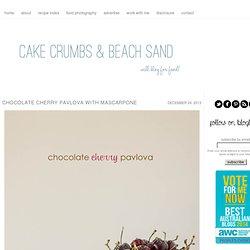 Chocolate Cherry Pavlova with Mascarpone » cake crumbs & beach sand