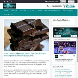 Chocolate makers hobble Ivory Coast, Ghana cocoa premium with discounts