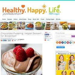 Chocolate Pudding. Vegan Dessert .. for Breakfast!