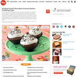 Wicked Good Chocolate Peanut Butter Pudding Cups