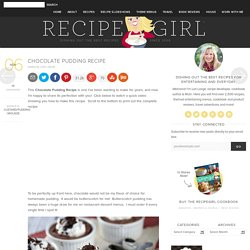 Chocolate Pudding Recipe - Recipe Girl