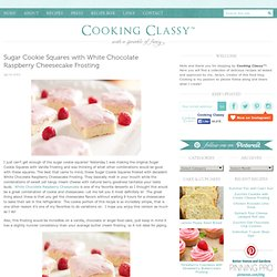 Sugar Cookie Squares with White Chocolate Raspberry Cheesecake Frosting