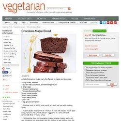 Chocolate-Maple Bread Recipe